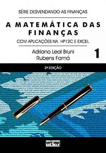 9788522451791: Matematica das Finanas: Com Aplicaoes da Hp 12 C e Excel - Vol. 1 - Serie Desvendando as Finanas