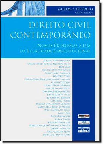9788522452279: Direito Civil Contemporaneo: Novos Problemas a Luz Da Legalidade Constitucional: Anais Do Congresso Internacional de Direito Civil-Constitucional D