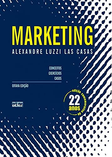 9788522453979: Marketing: Conceitos, Exercicios e Casos