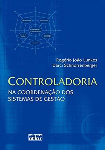 9788522454273: Controladoria. Na Coordenação dos Sistemas de Gestão