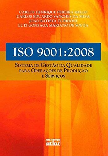 9788522454655: Iso 9001 : 2008: Sistema de Gestao da Qualidade Para Operaoes de Produao e Servios