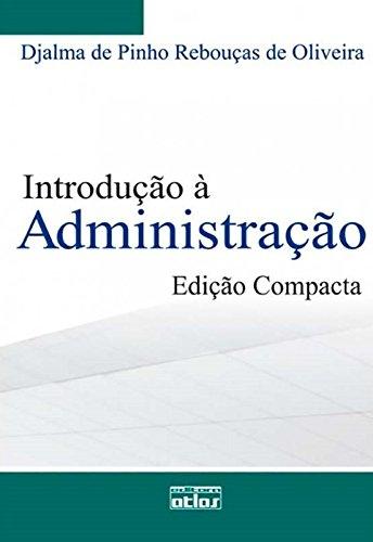 9788522454990: Introdu‹o Ë Administra‹o - Edi‹o Compacta