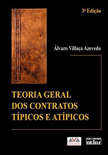 9788522455966: Teoria Geral dos Contratos Típicos e Atípicos (Em Portuguese do Brasil)