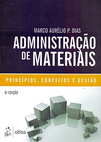 9788522456178: Administração de Materiais. Princípios, Conceitos e Gestão (Em Portuguese do Brasil)