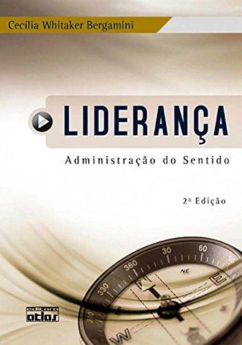 9788522456352: Liderança. Administração do Sentido (Em Portuguese do Brasil)