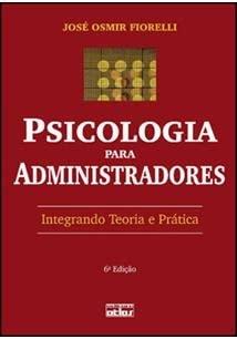 9788522456758: Psicologia Para Administradores (Em Portuguese do Brasil)