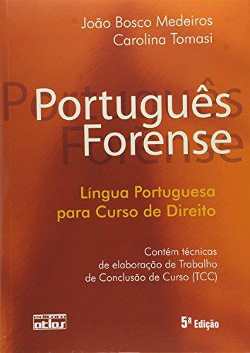 9788522456956: Portugues Forense: Lingua Portuguesa Para Curso de Direito
