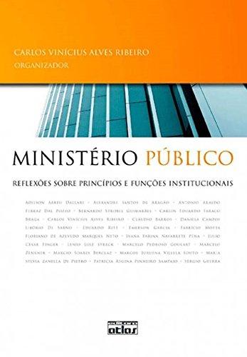 9788522457021: Ministerio Publico: Reflexoes Sobre Principios E Funcoes Institucionais