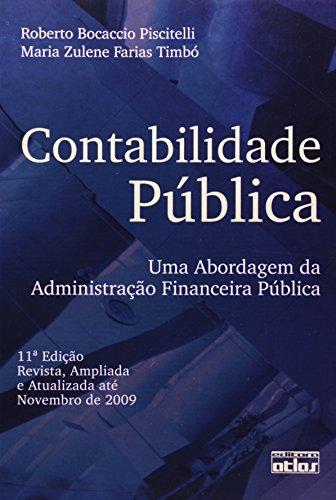 9788522457274: Contabilidade Pœblica: Uma Abordagem da Administra‹o Financeira Pœblica
