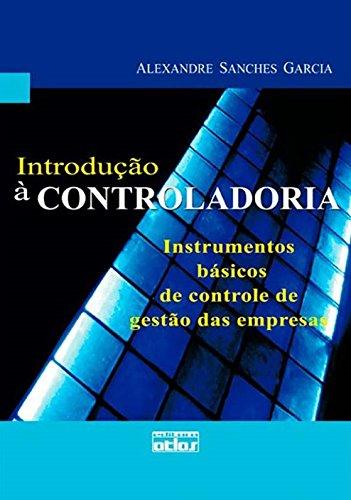 9788522457946: Introdu‹o Ë Controladoria: Instrumentos B‡sicos de Controle de Gest‹o das Empresas