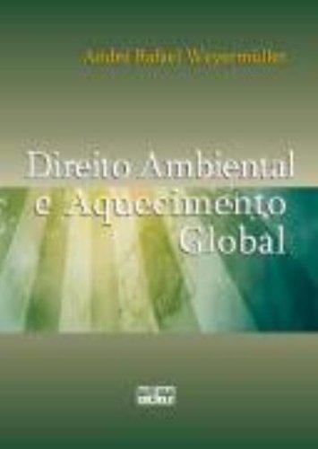 9788522458127: Direito Ambiental e Aquecimento Global