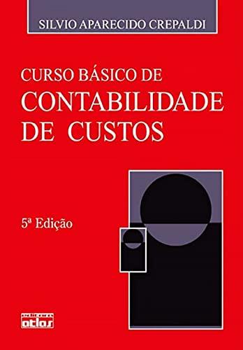9788522458288: Curso Basico de Contabilidade de Custos