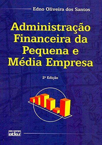 9788522458363: Administração Financeira da Pequena e Média Empresa (Em Portuguese do Brasil)