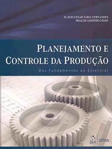9788522458714: Planejamento e Controle da Produao: dos Fundamentos ao Essencial