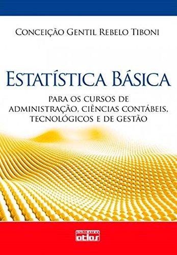 9788522459155: Estatistica Basica: Para os Cursos de Administracao, Ciencias Contabeis, Tecnologicos e de Gestao