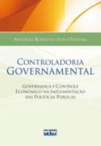 9788522459919: Controladoria Governamental. Governança e Controle Econômico da Implementação das Políticas Pública (Em Portuguese do Brasil)