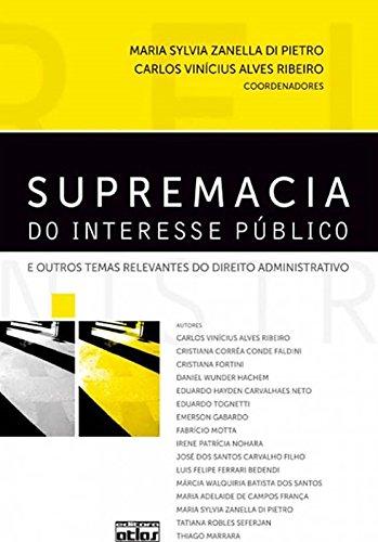 9788522460052: Supremacia do Interesse Publico e Outros Temas Relevantes do Direito Administrativo