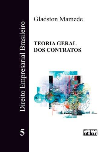 9788522460090: Direito Empresarial Brasileiro: Teoria Geral dos Contratos - Vol.5