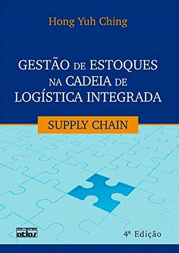 9788522460274: Gestao de Estoques na Cadeia de Logistica Integrada: Supply Chain