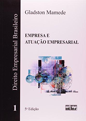 9788522461561: Direito Empresarial Brasileiro: Empresa e Atuacao Empresarial - Vol.1