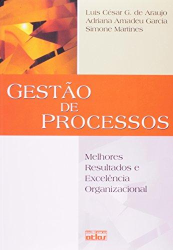 9788522461912: Gestao de Processos: Melhores Resultados e Excelencia Organizacional