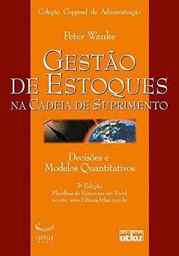 9788522462155: Gestao de Estoques na Cadeia de Suprimento: Decisoes e Modelos Quantitativos - Colecao Coppead de Administracao
