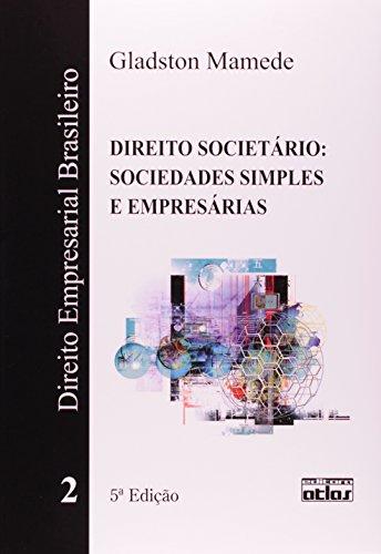 9788522462247: Direito Empresarial Brasileiro: Direito Societario - Sociedades Simples e Empresarias - Vol.2
