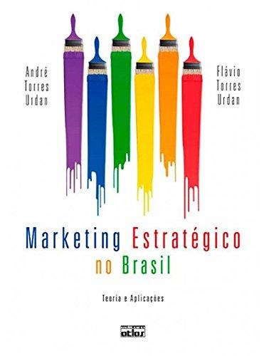 9788522462360: Marketing Estratégico no Brasil. Teoria e Aplicações