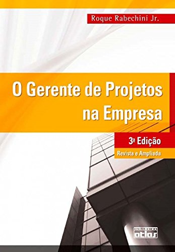9788522462674: Gerente de Projetos na Empresa, O