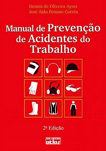 9788522462681: Manual de Prevenao de Acidentes do Trabalho