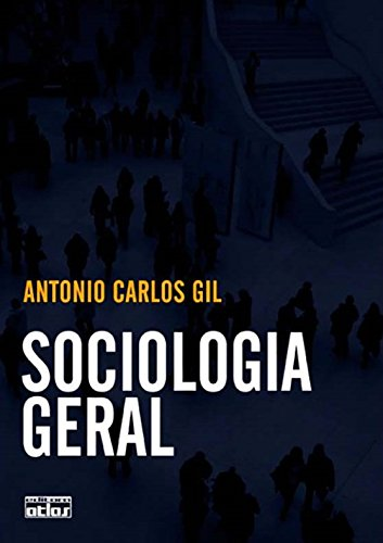 9788522463688: Sociologia Geral (Em Portuguese do Brasil)