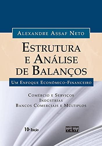 9788522467860: Estrutura e An‡lise de Balanos: Um Enfoque Econ™mico-financeiro - Livro-texto