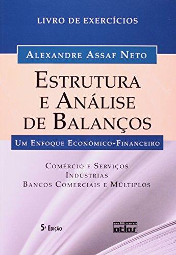 9788522468881: Estrutura e Analise de Balanos: Um Enfoque Economico-financeiro - Livro de Exerc'cios