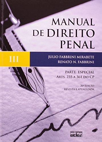 9788522469307: Manual De Direito Penal. Parte Especial. Artigos 235 A 361 Do Código Penal - Volume 3 (Em Portuguese do Brasil)