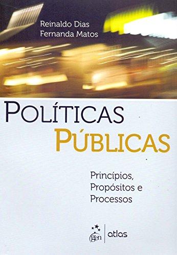 9788522469703: Políticas Públicas. Princípios, Propósitos e Processos (Em Portuguese do Brasil)