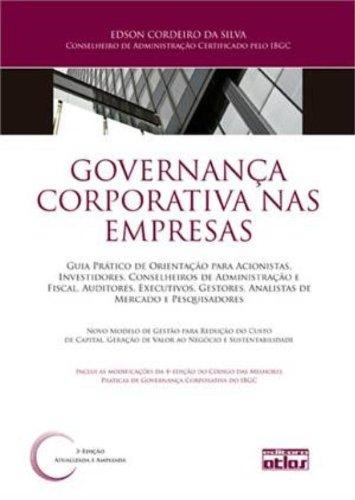 9788522469789: Governança Corporativa nas Empresas. Guia Prático de Orientação Para Acionistas, Investidores, Conselheiros (Em Portuguese do Brasil)