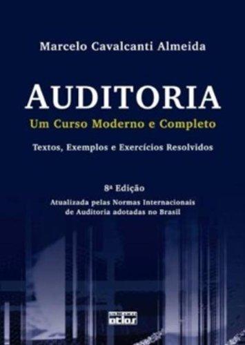9788522471072: Auditoria. Um Curso Moderno e Completo, Textos, Exemplos e Exercícios Resolvidos (Em Portuguese do Brasil)