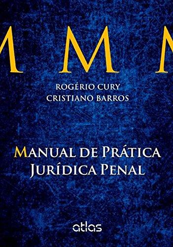 9788522473144: Manual de Pr‡tica Jur'dica Penal