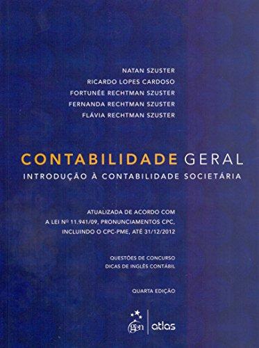 9788522473199: Contabilidade Geral: Introducao a Contabilidade Societaria