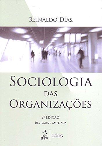 9788522473212: Sociologia Das Organizações (Em Portuguese do Brasil)