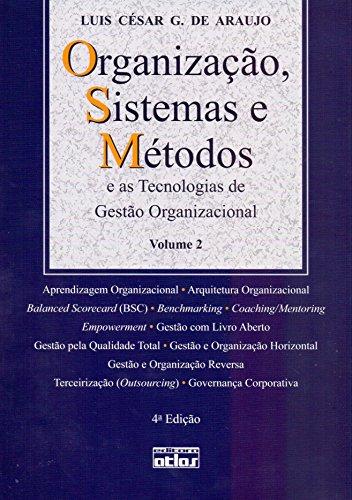 9788522473540: Organização, Sistemas e Métodos e as Tecnologias de Gestão Organizacional - Volume 2 (Em Portuguese do Brasil)