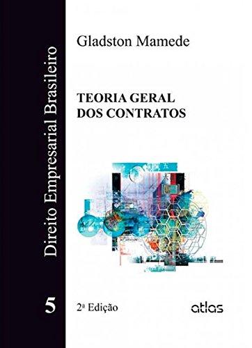 9788522474011: Direito Empresarial Brasileiro: Teoria Geral dos Contratos - Vol.5