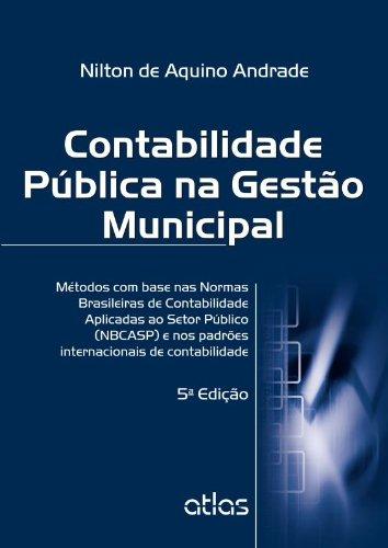 9788522474912: Contabilidade Publica na Gestao Municipal