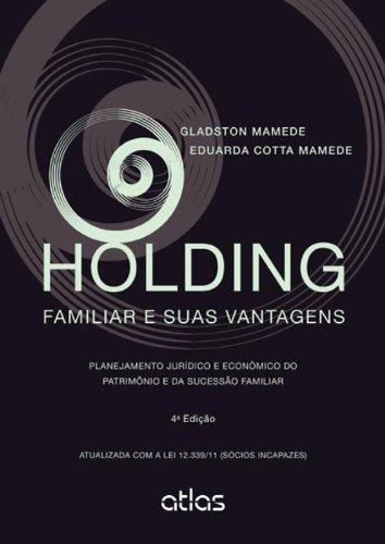 9788522475339: Holding Familiar E Suas Vantagens - Planejamento Juridico E Economico (Em Portuguese do Brasil)