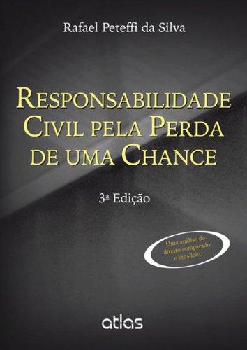 9788522475353: Responsabilidade Civil Pela Perda de Uma Chance