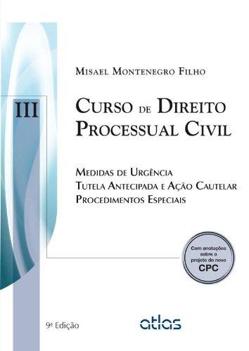 9788522475407: Curso de Direito Processual Civil: Medidas de Urgencia Tutela Antecipada e Aao Cautelar Procedimentos Especiais - Vol.3