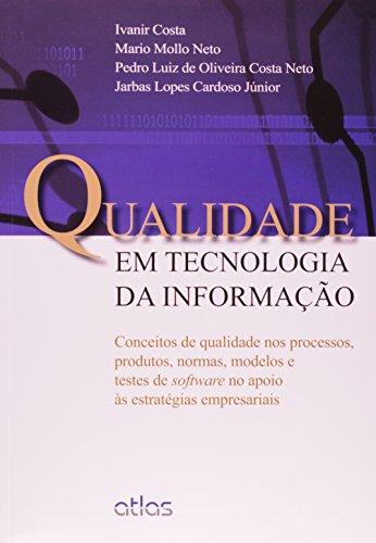 9788522475919: Qualidade em Tecnologia da Informação (Em Portuguese do Brasil)