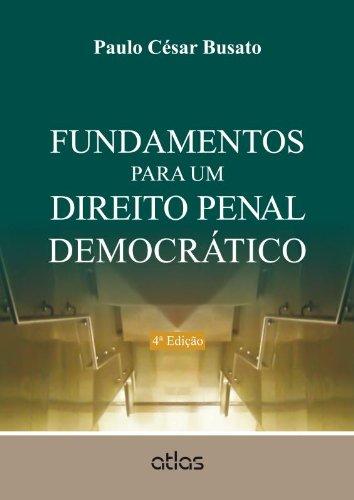 9788522476343: Fundamentos Para Um Direito Penal Democratico