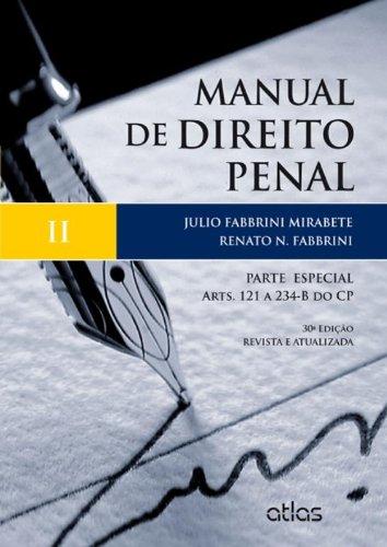 9788522476572: Manual de Direito Penal: Parte Especial - Arts. 121 a 234-b do Cp - Vol.2