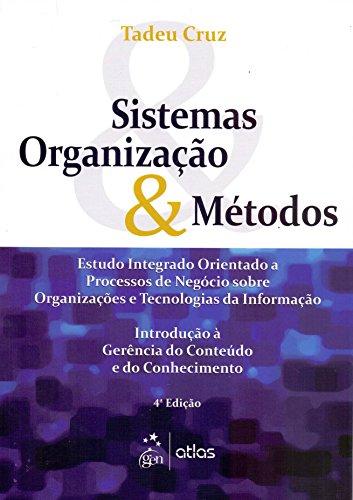 9788522478330: Sistemas, Organização E Métodos (Em Portuguese do Brasil)